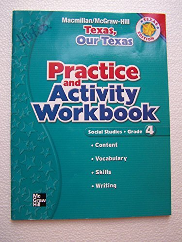 9780021499960: Texas, Our Texas-Pract.+Activity Book