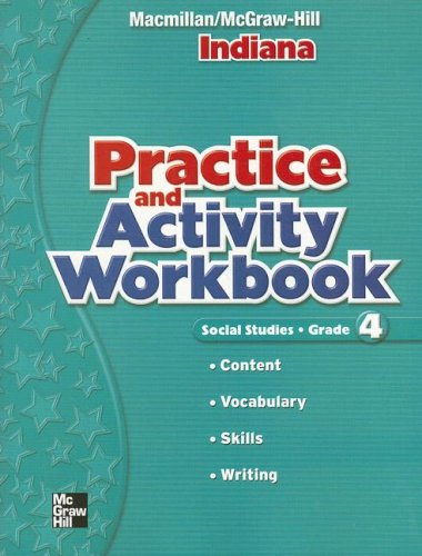 9780021499991: Social Studies: Grade 4, Indiana Pracitce and Activity Workbook