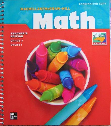 9780021501434: Mcmillan Mcgraw Hill Math : Grade 3, Volume 1 [North Carolina Edition]