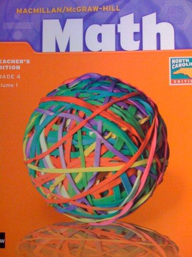 9780021501458: MATH/TEACHER'S EDITION/GRADE 4/VOLUME 1/NORTH CAROLINA EDITION