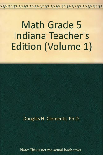 9780021501618: Math Grade 5 Indiana Teacher's Edition (Volume 1)