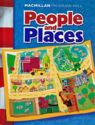9780021503124: Macmillan/ McGraw-Hill People and Places Grade 1 Student Textbook