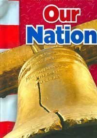 Our Nation (9780021503162) by James A. Banks; Richard G. Boehm; Kevin P. Colleary; Gloria Contreras; A. Lin Goodwin; Mary A. McFarland; Walter C. Parker