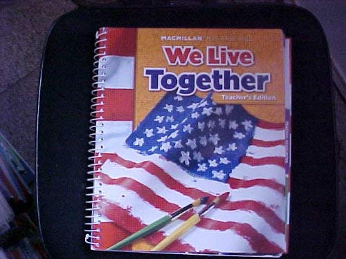 9780021503209: We Live Together, Grade 2, Teacher Edition
