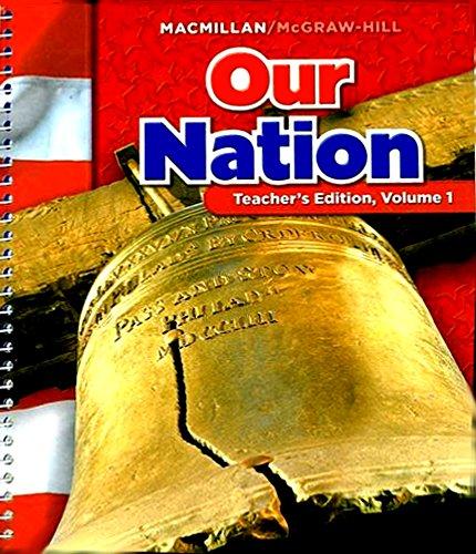 9780021503230: Our Nation Teacher's Edition (Macmillan/McGraw-Hill Social Studies, Gade 5 Volume 1)