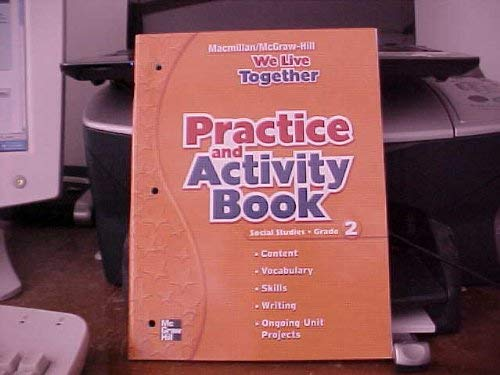 9780021503872: We Live Together: Practice and Activity Workbook, Grade 2