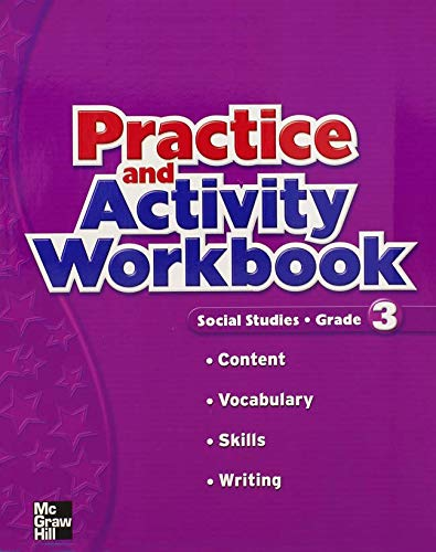 9780021503926: Macmillan/McGraw-Hill Social Studies, Grade 3, Practice and Activity Workbook (OLDER ELEMENTARY SOCIAL STUDIES)