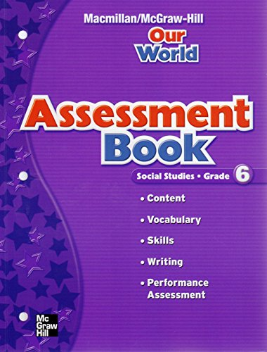 9780021503957: Assessment Book - Social Studies: Grade 6 (Our World)