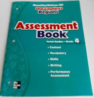9780021503971: Assessment Book Grade 4 OUR COUNTRY'S REGIONS (Macmillan McGraw Hill Social Studies)