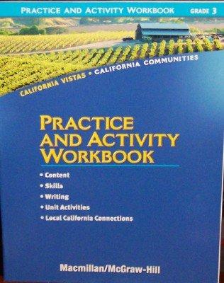 9780021504664: Practice and Activity Workbook, Grade 3 (California Vistas, California Communities)