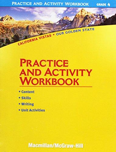 9780021504671: Practice and Activity Workbook, Grade 4 (California Vistas: Our Golden State)