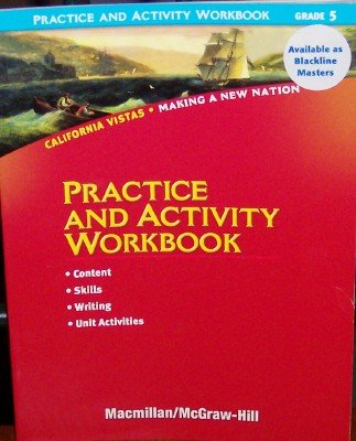 9780021504688: Practice and Activity Workbook Grade 5 (California Vistas, Making a New Nation)