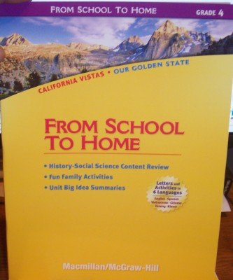 9780021504749: Grade 4 From School to Home (California Vistas: Our Golden State)