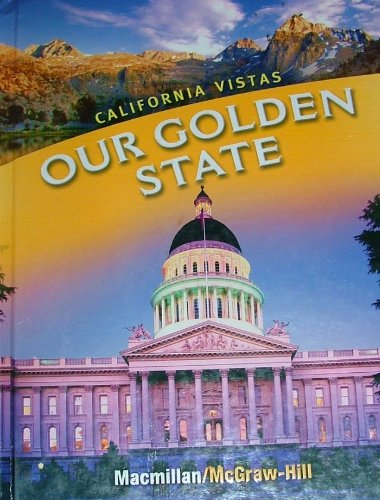 9780021505128: Our Golden State 4 (CA)