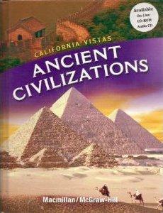 9780021505142: Ancient Civilizations (California Vistas) [Hardcover]