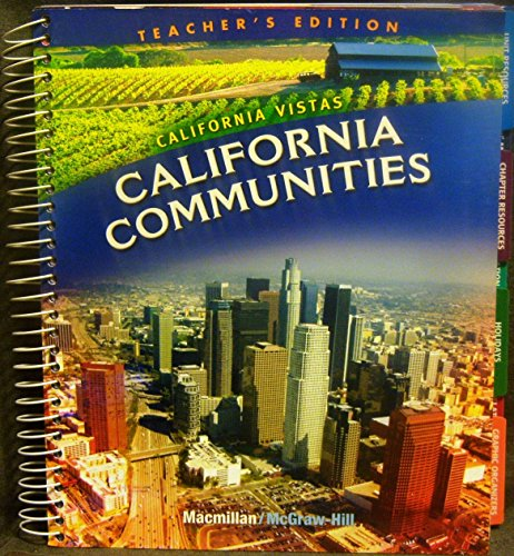 9780021505180: California Communities Teacher's Edition (grade 3) Macmillan McGraw-Hill (California Vistas)