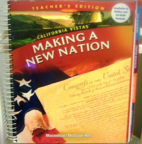 Making a New Nation (California Vistas, Teacher's Edition, Vol. 1): James Banks