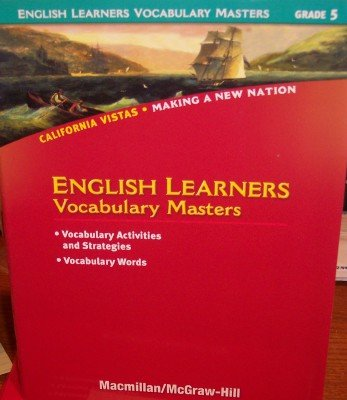 9780021505470: Grade 5 English Learners Vocabulary Masters (California Vistas: Making a New Nation)