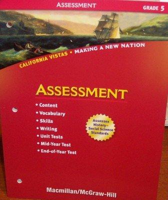 9780021505845: Grade 5 Assessment (California Vistas: Making a New Nation)