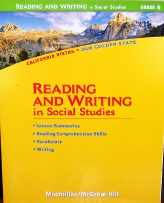 9780021505890: Reading and Writing in Social Studies, Grade 4 (California Vistas: Our Golden State)