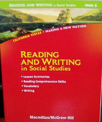 9780021505906: Reading and Writing in Social Studies Grade 5 California Vistas Making a New Nation