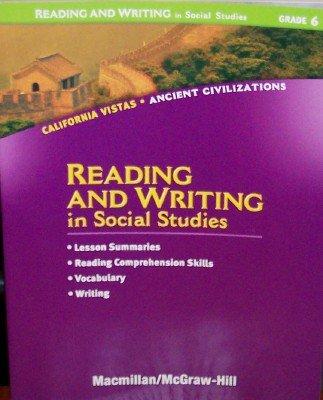 9780021505913: Reading and Writing in Social Studies, Grade 6 (California Vistas: Ancient Civilizations)
