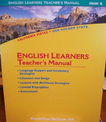 9780021505951: Grade 4 English Learners Teacher's Manual (California Vistas: Our Golden State)