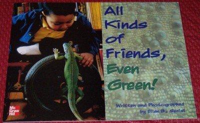 9780021506378: All Kinds of Friends, Even Green Grade K (Copyright 2007)