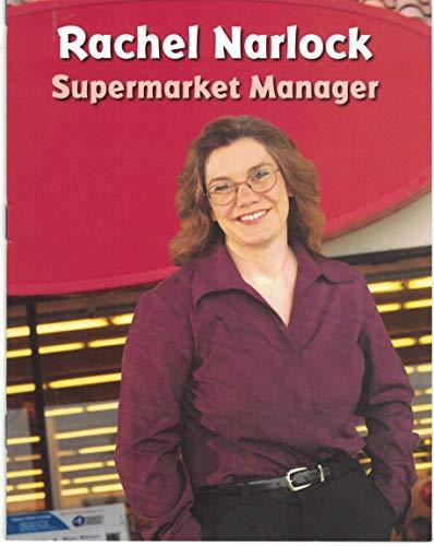 9780021506798: Rachel Narlock: Supermarket Manager (Leveled Biography, Unit 4, Yellow Level)