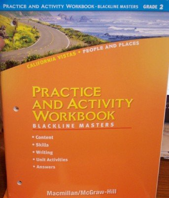 9780021507573: Grade 2 Practice and Activity Workbook: Blackline Masters (California Vistas: People and Places)