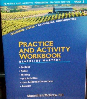 9780021507580: Practice and Activity Workbook (Blackline Masters) Grade 3 (California Vistas, California Communities)