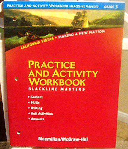 9780021507603: Practice and Activity Workbook Blackline Masters Grade 5 (California Vistas Making a New Nation)
