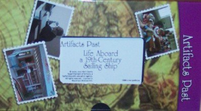 9780021508730: Artifacts Past: Life Aboard a 19th-century Sailing Ship VHS Tape, Grades 3-5 (California Vistas, History-Social Studies)