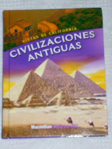 9780021509799: Vistas De California: Civilizaciones Antiguas