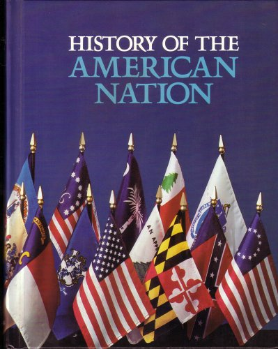 9780021510009: History of the American Nation