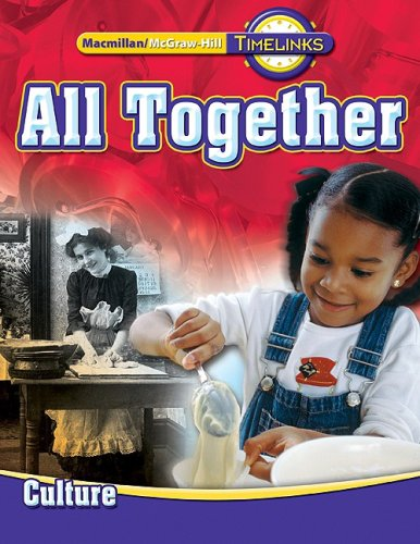 9780021513444: TimeLinks: First Grade, All Together-Unit 1 Culture Student Edition