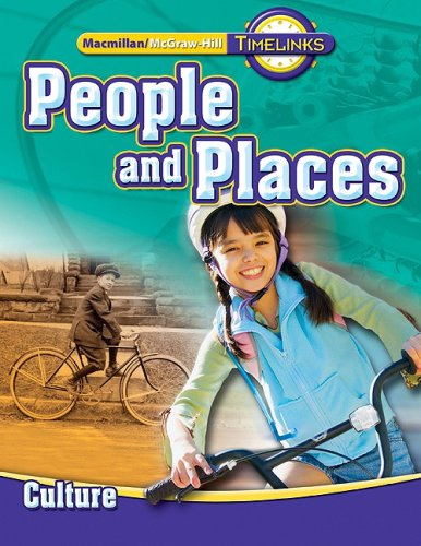 9780021513451: TimeLinks: Second Grade, People and Places-Unit 1 Culture Student Edition (OLDER ELEMENTARY SOCIAL STUDIES)