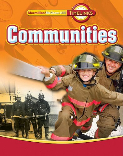 9780021513468: TimeLinks: Third Grade, Communities, Communities Student Edition (OLDER ELEMENTARY SOCIAL STUDIES)