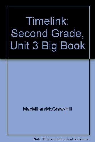 9780021513581: TimeLinks: Second Grade, Unit 3 Big Book