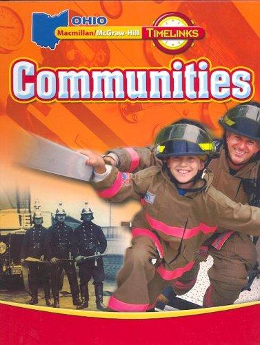9780021517190: OH TimeLinks: Grade 3, Communities Student Edition (Ohio Timelinks)