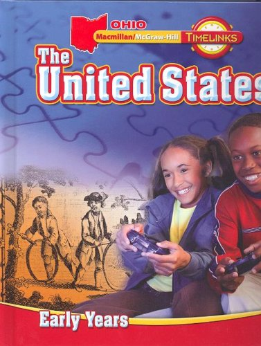 9780021517206: OH TimeLinks: Grade 5, The United States, Early Years Student Edition (Ohio Timelinks)