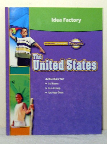 9780021517350: Idea Factory (Timelinks, The United States)
