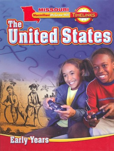 9780021517855: MO, Timelinks, Grade 5, The United States: Early Years, Student Edition (Missouri Timelinks)