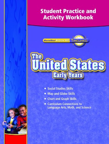 9780021518159: TimeLinks, Grade 5, The United States: Early Ages, Student Practice and Activity Workbook