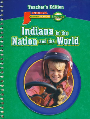 9780021521418: Timelinks Indiana in the Nation and the World Teachers Edition