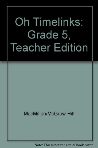 9780021521654: OH TimeLinks: Grade 5, Teacher Edition