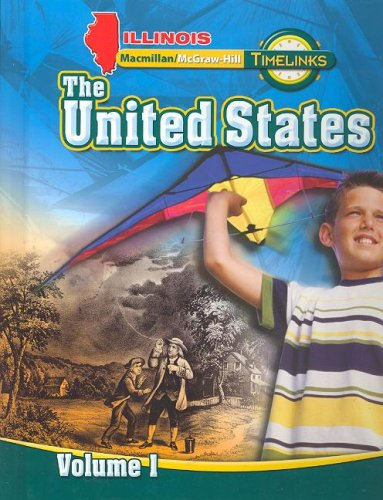 9780021523283: IL TimeLinks: Grade 5, The United States, Volume 1 Student Edition (Illinois Timelinks)