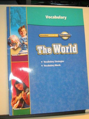 Idea Factory Macmillan McGraw-Hill Timelinks The World: Macmillan McGraw-Hill