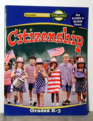 9780021523665: Citizenship (Timelinks, Grades K-3)