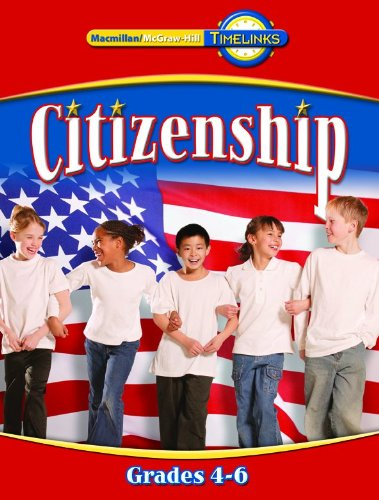 9780021523689: TimeLinks: Fourth Grade, Citizenship book (4-6) (OLDER ELEMENTARY SOCIAL STUDIES)